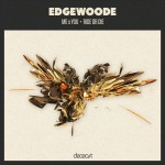 "DEC012 - Edgewoode - ""Me x You"" / ""Ride Or Die"""