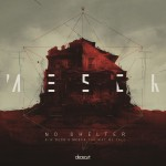DEC013 - Mesck &amp; Deco - &#8220;No Shelter&#8221; / &#8220;The Way We Fall&#8221;