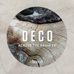 DEC014 - Deco - Across The Grain EP
